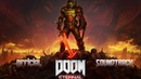 DOOM Eternal OST The Only Thing They Fear Is You Official Soundtrack Music Mick Gordon